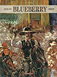 Blueberry - Intégrales - Tome 3 - Blueberry - Intégrales - tome 3...