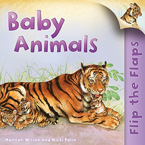 Flip the Flaps: Baby Animals