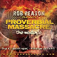 Proverbial Massacre-the Mix Tape