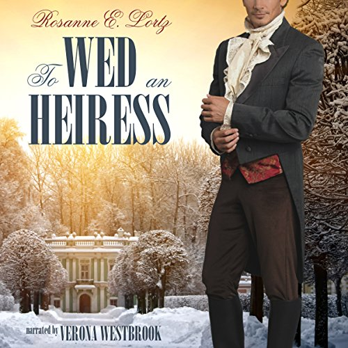 To Wed an Heiress audiobook cover art