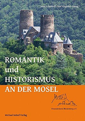 Romantik und Historismus an der Mosel