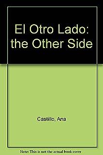 El Otro Lado (the Other Side)