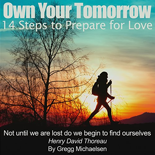Own Your Tomorrow: 14 Steps to Prepare for Love audiobook cover art