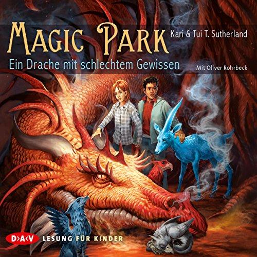 Ein Drache mit schlechtem Gewissen (Magic Park 2) Titelbild