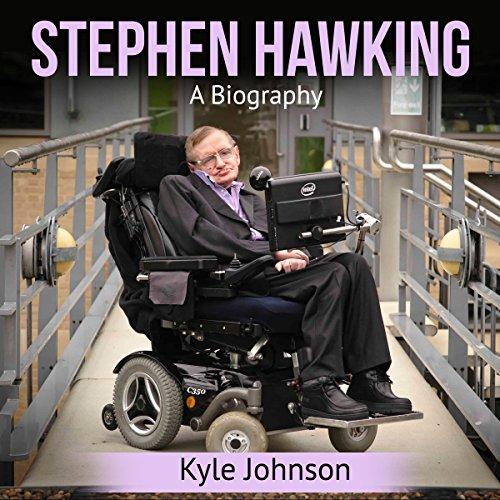 Stephen Hawking: A Biography                   De :                                                                                                                                 Kyle Johnson                               Lu par :                                                                                                                                 Kevin Theis                      Durée : 38 min     Pas de notations     Global 0,0