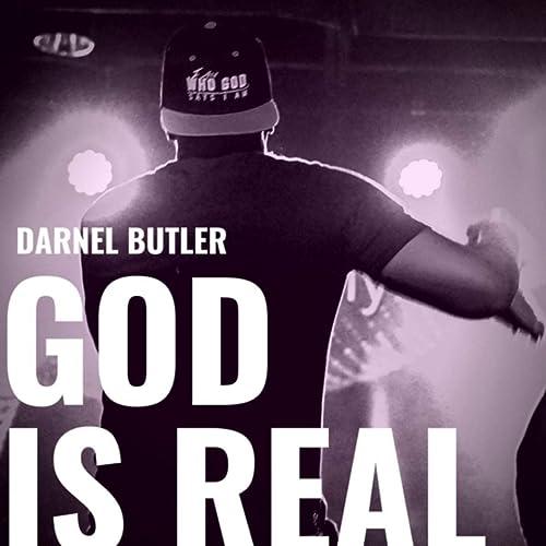 Darnel Butler - God Is Real (2020)