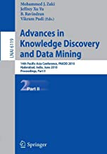Advances in Knowledge Discovery and Data Mining, Part II: 14th Pacific-Asia Conference, PAKDD 2010, Hyderabad, India, June 21-24, 2010, Proceedings (Lecture Notes in Computer Science)