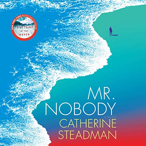 Mr. Nobody Audiobook By Catherine Steadman cover art