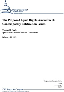 The Proposed Equal Rights Amendment: Contemporary Ratification Issues