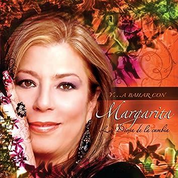 Y...a bailar con Margarita