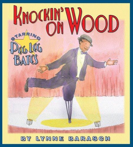 Knockin' on Wood: Starring Peg Leg Bates