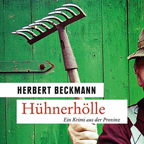 Hühnerhölle. Ein Krimi aus der Provinz audiobook cover art