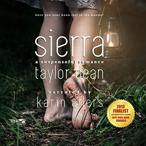 Sierra                   Written by:                                                                                                                                 Taylor Dean                               Narrated by:                                                                                                                                 Karin Allers                      Length: 11 hrs and 34 mins     Not rated yet     Overall 0.0
