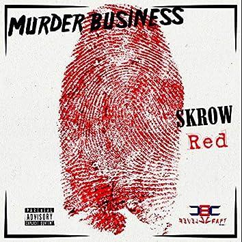 Murder Business (feat. Red)
