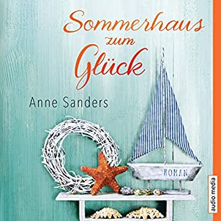 Sommerhaus zum Glück                   By:                                                                                                                                 Anne Sanders                               Narrated by:                                                                                                                                 Dagmar Bittner,                                                                                        Dana Geissler                      Length: 11 hrs and 34 mins     Not rated yet     Overall 0.0