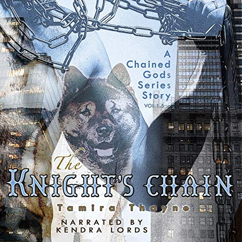 The Knight's Chain (A Chained Gods Series Story) audiobook cover art