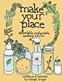 Make Your Place: Affordable & Sustainable Nesting Skills (DIY)