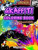 Graffiti Coloring Book Kids and Adults: amazing graffiti coloring books graffiti coloring books for adults fun graffiti lettering,grafitti book Art ... A Stress Relieving Adults Coloring pages.