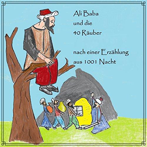 Ali Baba und die 40 Räuber audiobook cover art