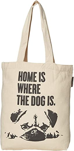 Home Is Where The Dog Is Tote