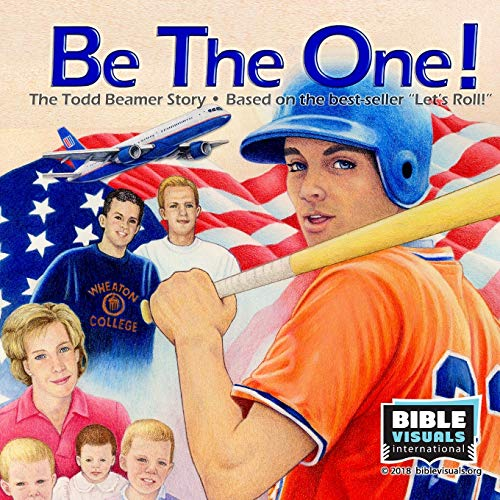 Be The One! The Todd Beamer Story (Family Format)