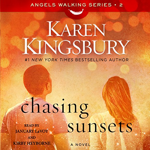 Chasing Sunsets     A Novel              By:                                                                                                                                 Karen Kingsbury                               Narrated by:                                                                                                                                 January LaVoy,                                                                                        Kirby Heyborne                      Length: 9 hrs and 14 mins     595 ratings     Overall 4.8