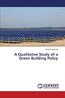 A Qualitative Study of a Green Building Policy