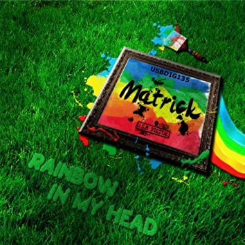 Rainbow In My Head