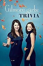 Gilmore Girls Trivia: Trivia Quiz Game Book
