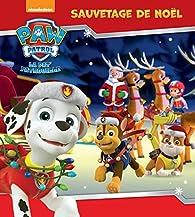 Pat' Patrouille - Sauvetage de Noël par  Nickelodeon productions