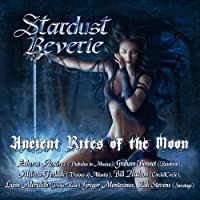 STARDUST REVERIE - Ancient Rites Of The Moon (1 CD)