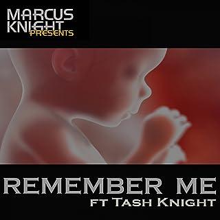 Remember Me (feat. Tash Knight) [Original Mix]