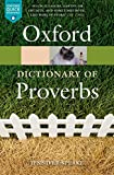 The Oxford Dictionary of Proverbs (Oxford Quick Reference) - Jennifer Speake