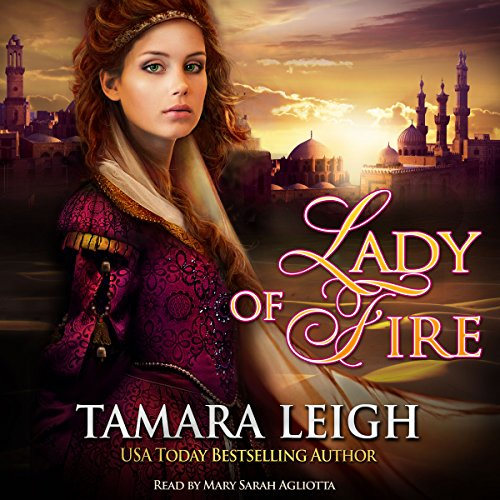 Lady of Fire Audiobook By Tamara Leigh cover art