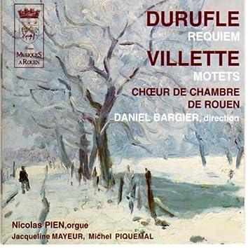 Duruflé: Requiem - Villette: Motets