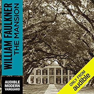 The Mansion                   By:                                                                                                                                 William Faulkner                               Narrated by:                                                                                                                                 Joe Barrett                      Length: 15 hrs and 18 mins     87 ratings     Overall 4.3