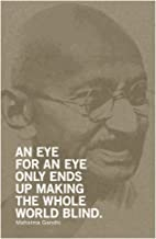 Mahatma Gandhi an Eye for Eye Ends Up Making Whole World Blind Motivational Quote Cool Wall Decor Art Print Poster 12x18