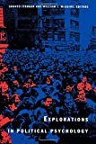 Explorations in Political Psychology (Duke Studies in Political Psychology Series) - Shanto Iyengar