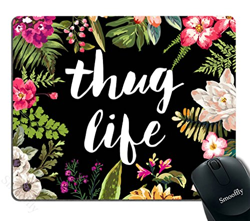 Smooffly Gaming Mouse Pad Custom,Thug Life Flowers Non-Slip Thick Rubber Mouse pad,9.5 X 7.9 Inch (240mmX200mmX3mm)