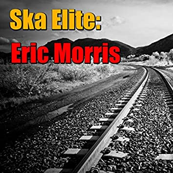 Ska Elite: Eric Morris