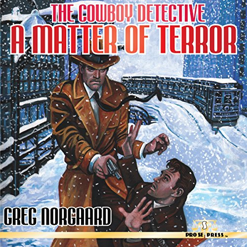 The Cowboy Detective: A Matter of Terror audiobook cover art