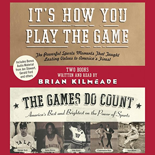 It's How You Play the Game and the Games Do Count audiobook cover art