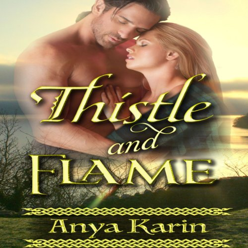 Thistle and Flame - Her Highland Hero audiobook cover art