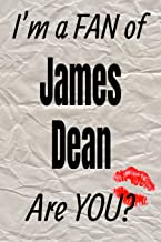 I'm a FAN of James Dean Are YOU? creative writing lined journal: Promoting fandom and creativity through journaling…one day at a time (Actors)