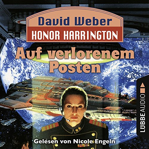 Auf verlorenem Posten Audiobook By David Weber cover art