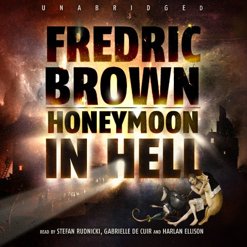 Honeymoon in Hell  Audiolibri