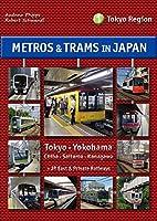 Metros & Trams in Japan 1: Tokyo Region