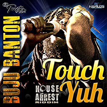 Touch Yuh