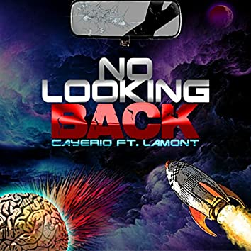 No Looking Back (feat. Lamont)
