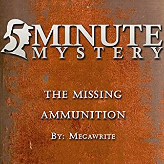 5 Minute Mystery: The Missing Ammunition cover art